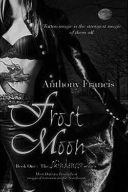 REVIEW: Frost Moon, Book One: The Skindancer series, by Anthony Francis
