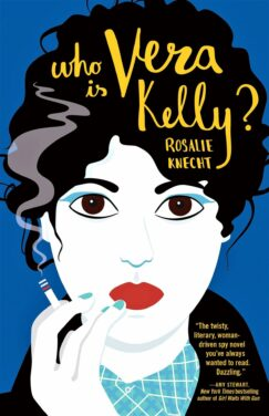 Vera Kelly Has No Role Models: A review of Who Is Vera Kelly?