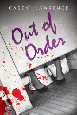 REVIEW: Out of Order, by Casey Lawrence